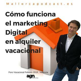 Algunas ideas en marketing del siglo XXI  , expuestos en el Foro Vacacional de Valencia