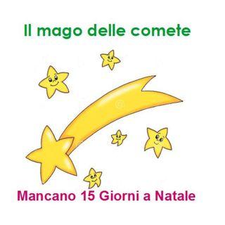 Episode 212: IL MAGO DELLE COMETE DI GIANNI RODARI - Mancano 15 Giorni a Natale