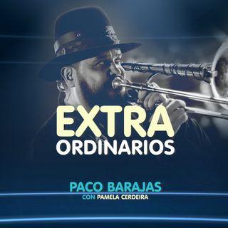 Extraordinarios- Paco Barajas (Panteón Rococó)