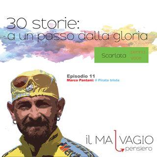 11 - Marco Pantani: il Pirata triste