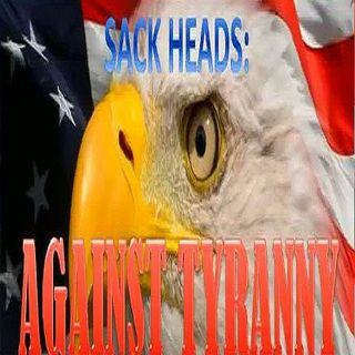 Sack Heads: AGAINST TYRANNY, Wednesday, 4-25-18