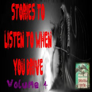 Stories to Listen to When You Drive | Volume 4 | Podcast E123