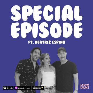 ESPECIAL ft Beatriz Espina