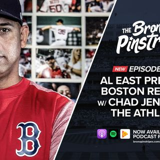 311: AL East Preview: Boston Red Sox with Chad Jennings, The Athletic