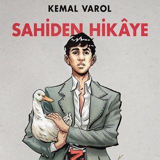 Kemal Varol - Sahiden Hikaye