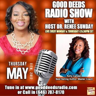 Best-selling Author, Master Coach Kelly Campbell shares on Good Deeds Radio Show
