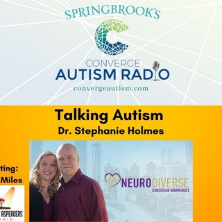 Talking Autism with Dr. Stephanie Holmes
