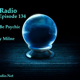 Episode 134  Can Anyone Be Psychic or Intuitive with Robert Lindsy Milne
