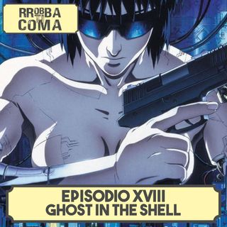 Ghost in the Shell - Episodio 018