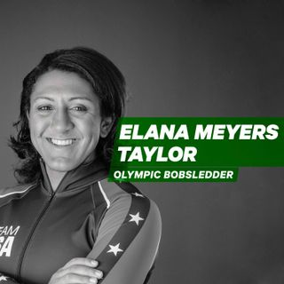 Redeeming Dreams after Mistakes with Olympic Bobsledder Elana Meyers Taylor [Episode 14]