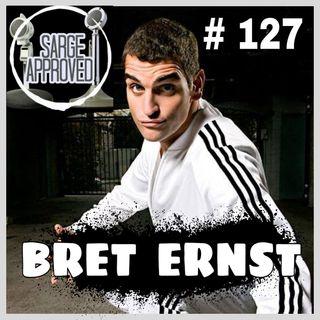 #127 Bret Ernst