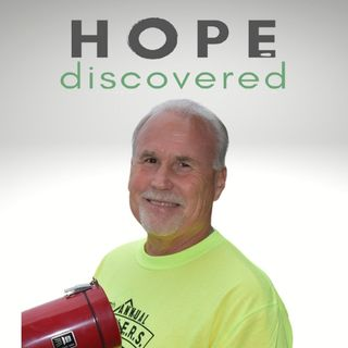 A Story of Hope and Recovery with Guest Gil Goodwin