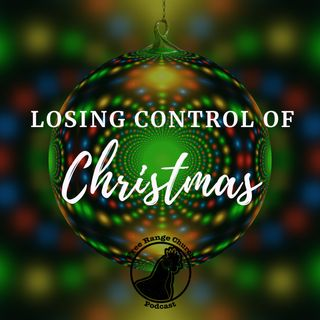 Episode 292 - Losing Control: Stop Watching The Clock - Luke 2:8-14