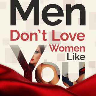 Men Don't Love Women Like You G.L Lambert- African Man