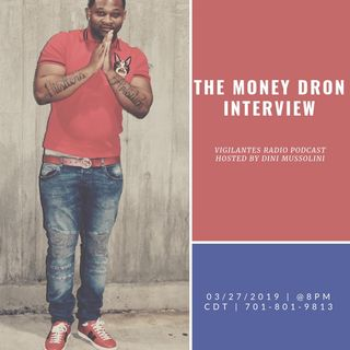 The Money Dron Interview.