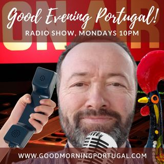The Good Evening Portugal! Radio Show