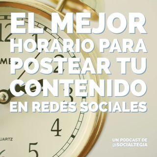 Ep1: [ESCUCHA] Este es el mejor horario para postear tu contenido en redes sociales.