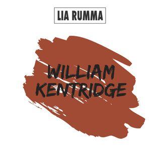 Andiamo in galleria - William Kentridge