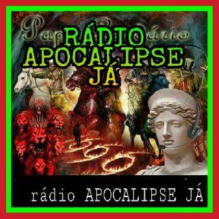 Rádio APOCALIPSE JÁ #apocalipse Ja