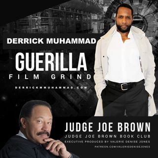 JUDGE JOE BROWN BOOK CLUB STARRING filmmaker, DERRICK MUHAMMAD
