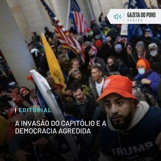 Editorial: A invasão do Capitólio e a democracia agredida