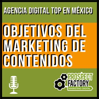 Marketing de contenidos, un concepto muy abusado | Prospect Factory