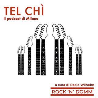 Puntata 12: Rock 'n domm, musica sotto la Madonnina