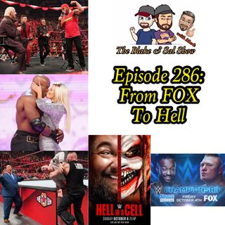 B&S Episode 286: From FOX To Hell