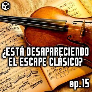 Episodio 15 – ¿Está desapareciendo el escape clásico?