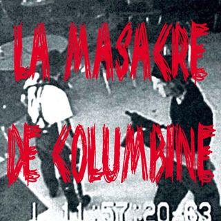 Ep 29 - La Masacre de Columbine