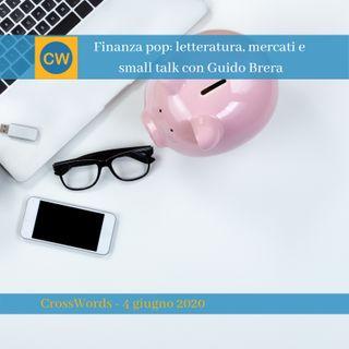 Finanza pop letteratura, mercati e small talk con Guido Brera