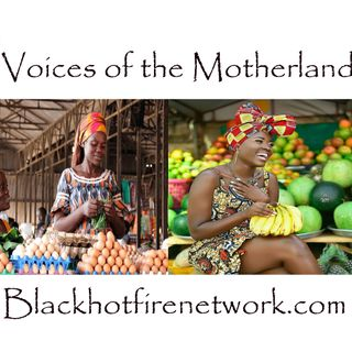 VOICES OF THE MOTHERLAND SHOW- THE TRIBALISM BRAINWASH IN AFRICA