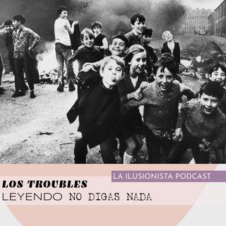 La Ilusionista: Los Troubles una guía para No Digas Nada