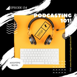 Episode 134: Getting listeners on your Podcast | Podcasting 101