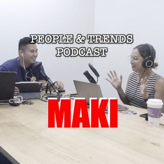 Episode 15 - Maki Gingoyon