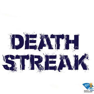 Death Streak Introduction