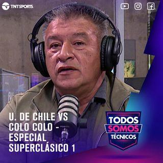 U. de Chile vs Colo Colo 🎧 Especial Superclásico 1