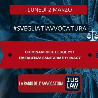 CORONAVIRUS E LEGGE 231 – EMERGENZA SANITARIA E PRIVACY – #SVEGLIATIAVVOCATURA
