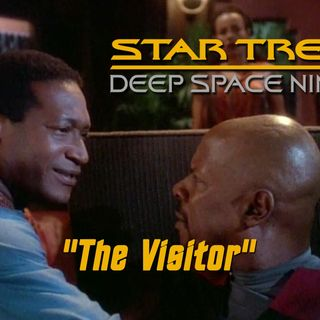 "Season 4, Episode 12 ""The Visitor"" (DS9) with Jim Johnson"