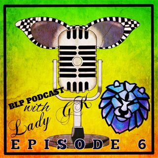 BLP Podcast Episode 06
