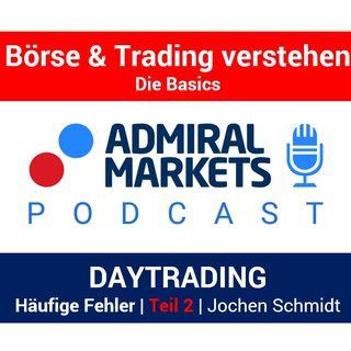Häufige, typische Fehler beim Daytrading | Daytrader Jochen Schmidt | Teil 2