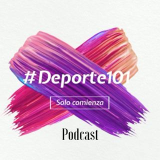 Podcast #Deporte101 Camilo Lancheros EP-01