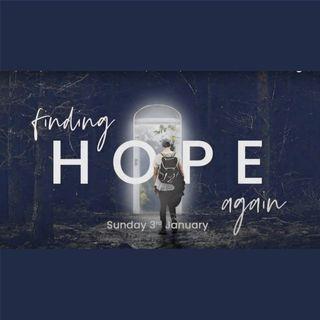 Finding Hope Again - Lazarus - Simon Benham - Sunday 3rd January 2021