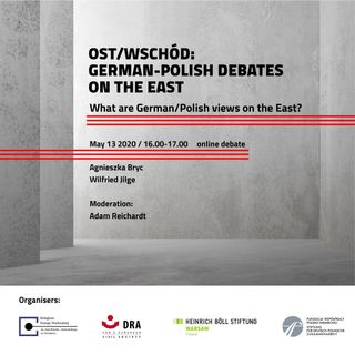 Debate: What are Polish / German views on the East?