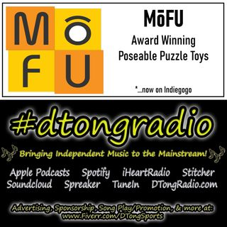 Top Indie Music Artists on #dtongradio - Powered by MoFU Puzzles Toys on Indiegogo