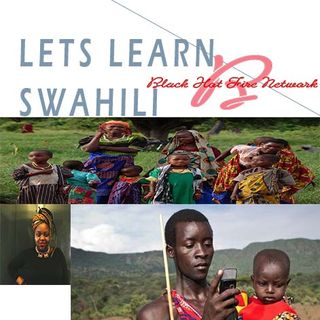LETS LEARN SWAHILI LESSON 7 PT2-2