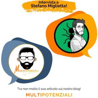 Intervista a Stefano Miglietta - Le formiche!