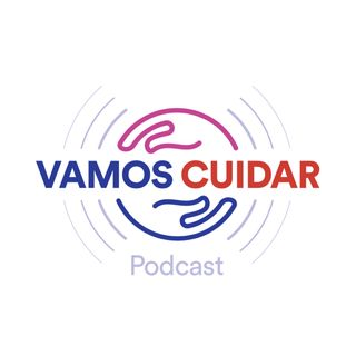 Podcast Vamos Cuidar (DEMO)