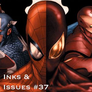 Inks & Issues #37 - Civil War