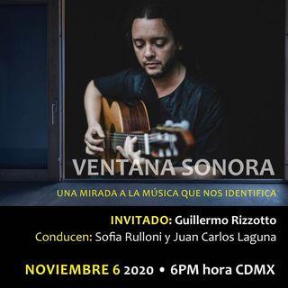 VENTANA SONORA INVITADO Guillermo Rizzotto